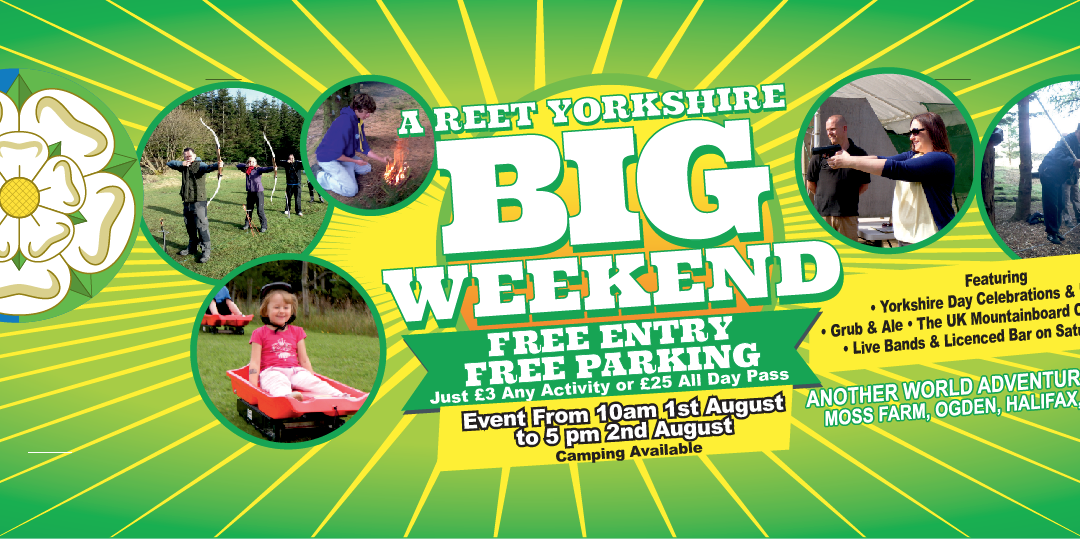 A Reet Yorkshire Big Weekend at Another World